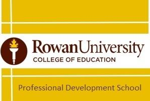 Rowan University College of Education Professional Development School