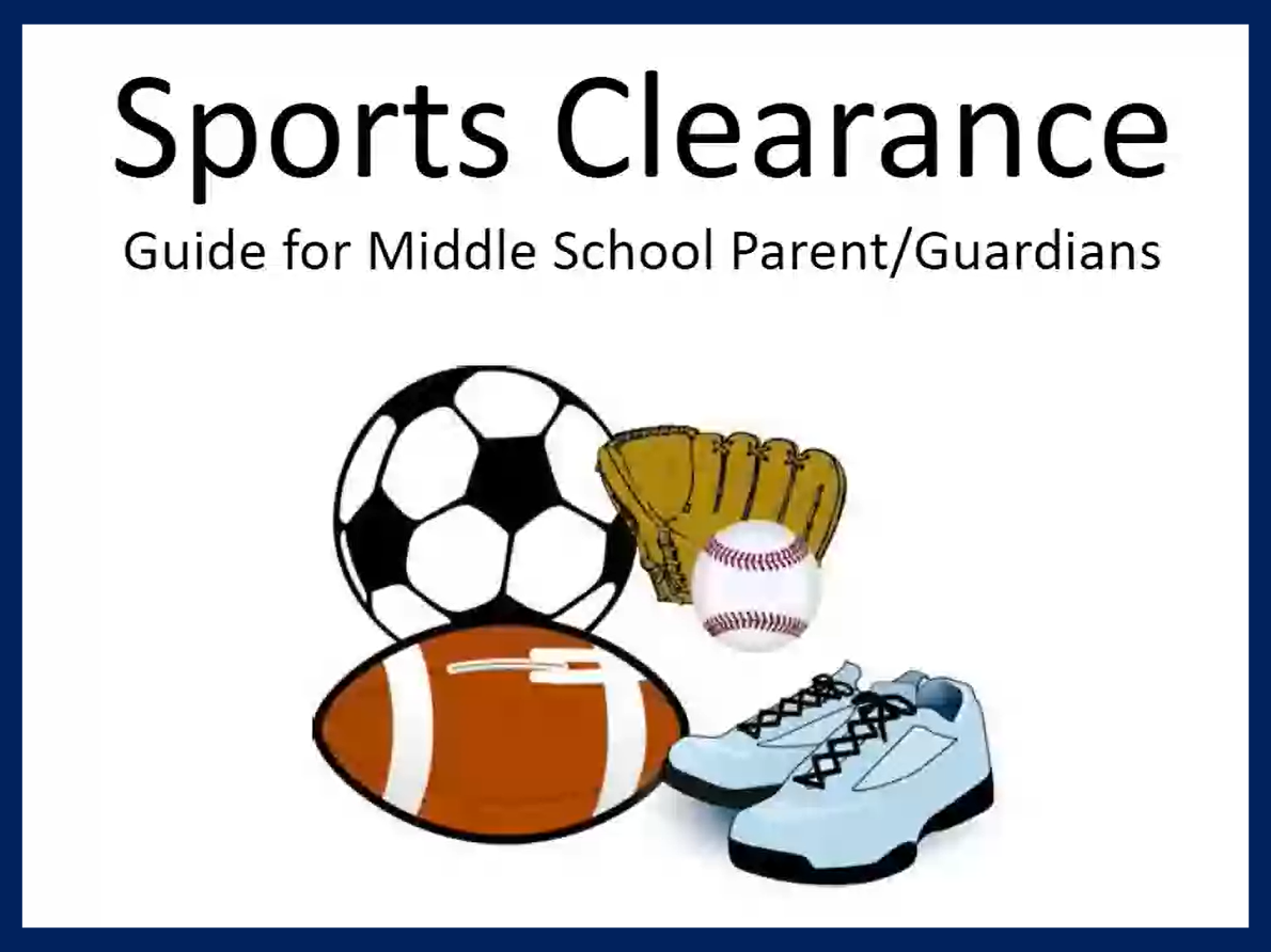Sports Clearance Guide for Middle School/Parent Guardians