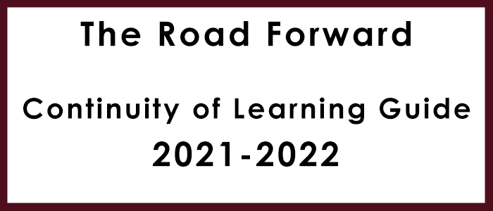 The Road Forward Continuity of Learning Guide 2021-2022